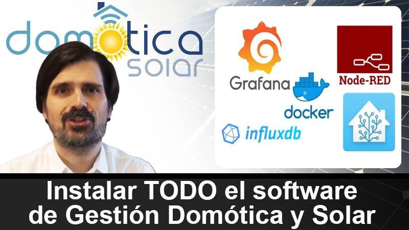 Domótica Solar - Instalar todo el software de gestión domótica y solar
