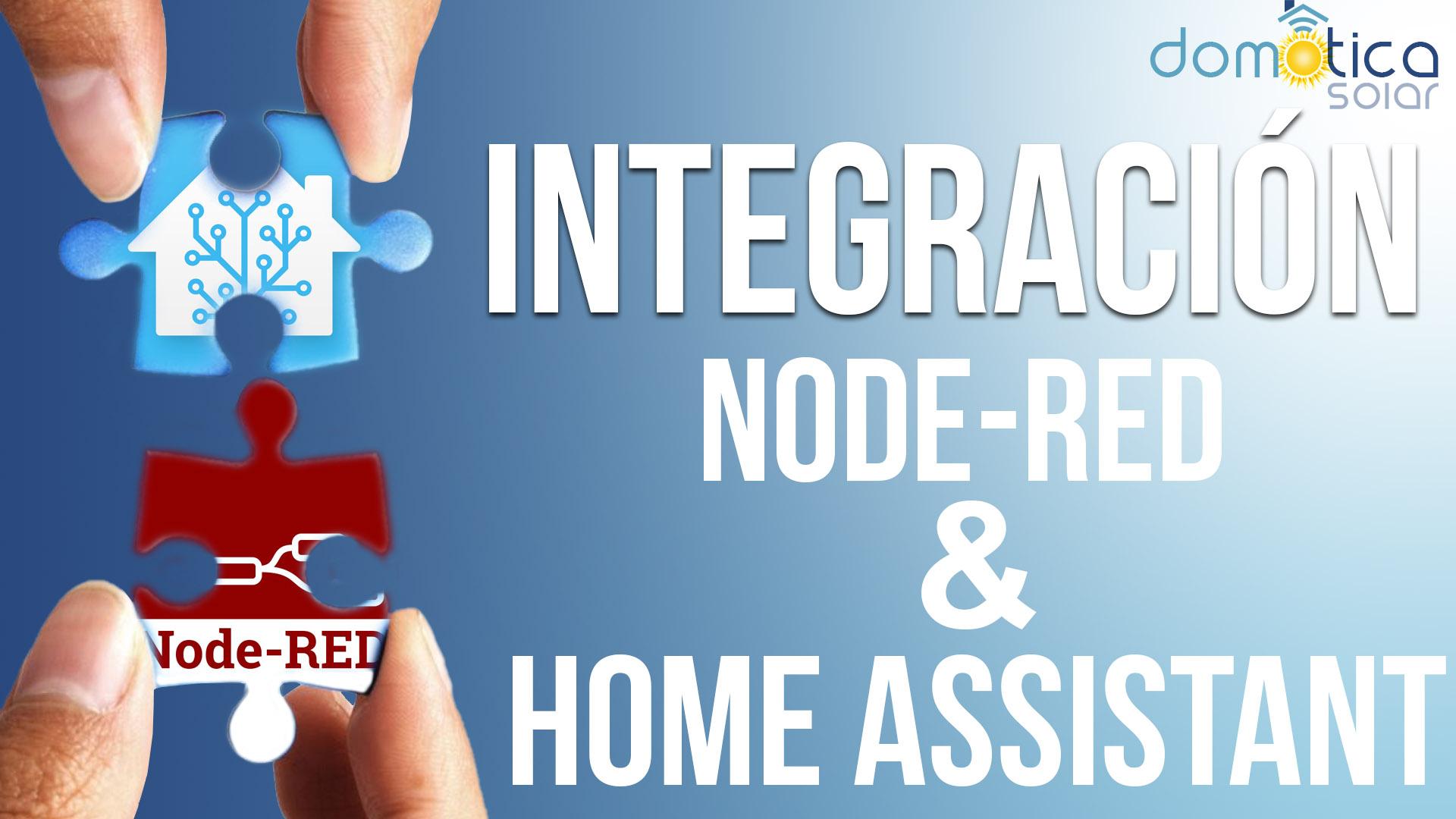 Domótica Solar - Integracion NodeRed Home Assistant