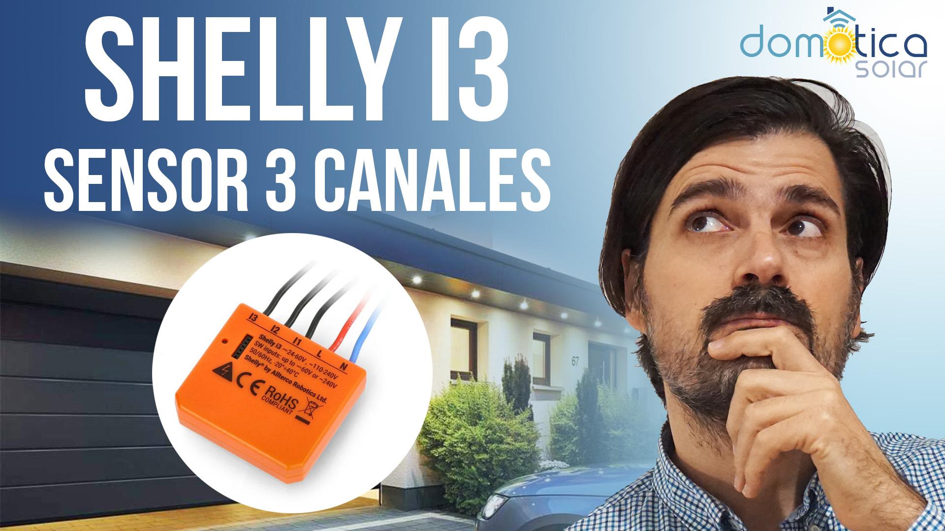 Shelly I3 Sensor 3 canales