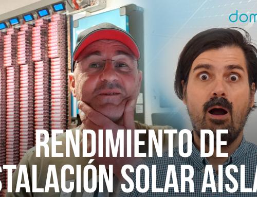 Rendimiento Instalación Solar con Batería y Aislada, con Joan Olaria